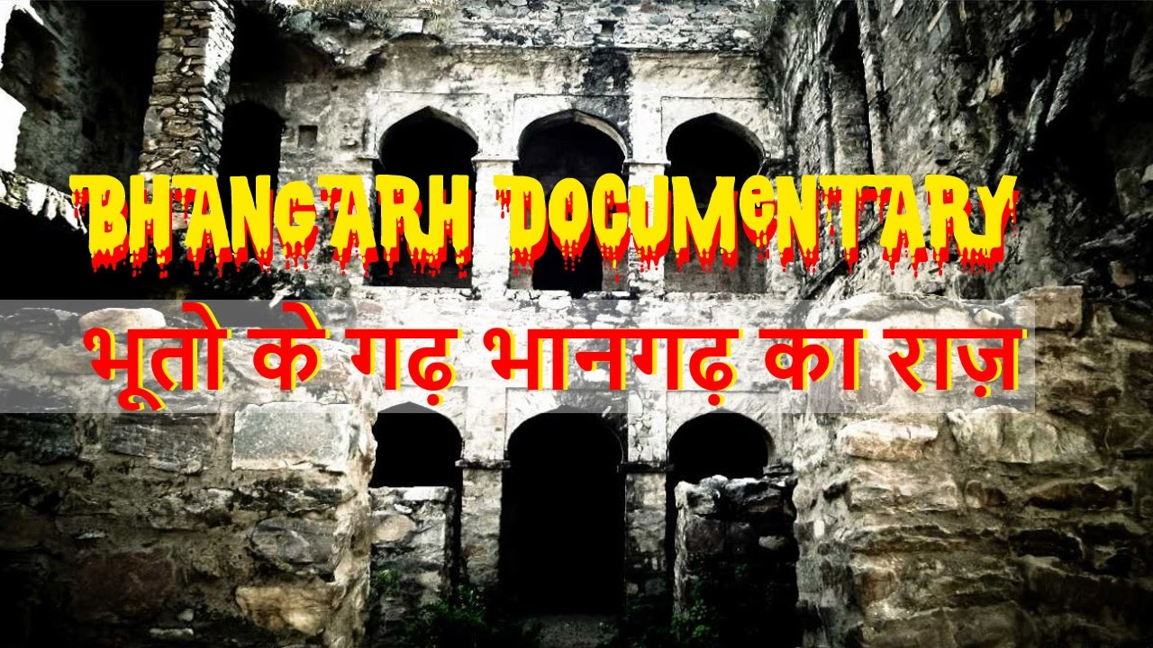 Haunted Bhangarh Fort Truth