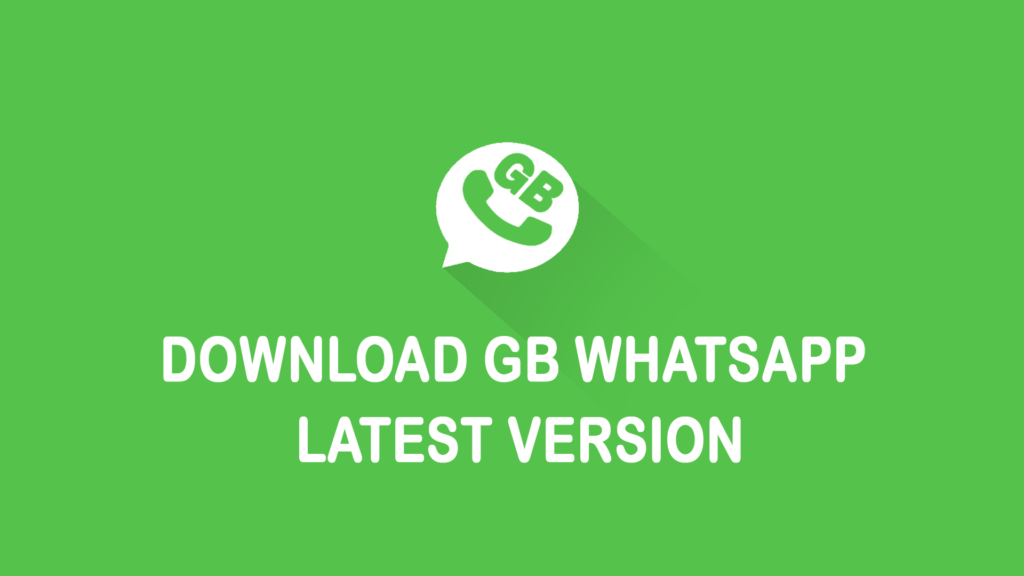 GBWhatsapp Apk 2018 Download Latest Version For Android